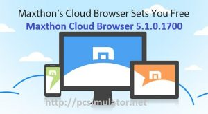 Maxthon Cloud Browser 5.1.0.1700 Portable Download Windows [Beta]