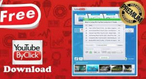 YouTube By Click Crack With Product Key Free Download 2020 Publish
